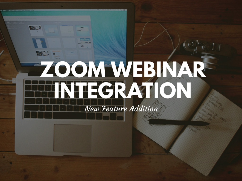 New Feature: Zoom Webinar Integration – Top Money Making Add